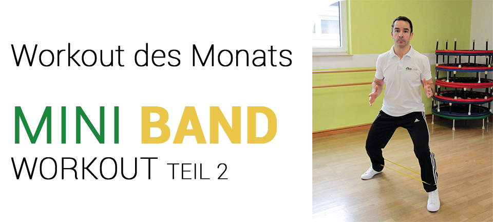 Mini-Band Training Teil 2