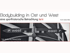 Bodybuilding in Ost und West II